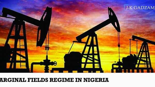 Marginal Fields Regime in Nigeria