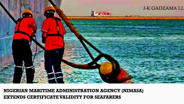 Nigerian Maritime Administration Agency (NIMASA) Extends Certificate Validity for Seafarers