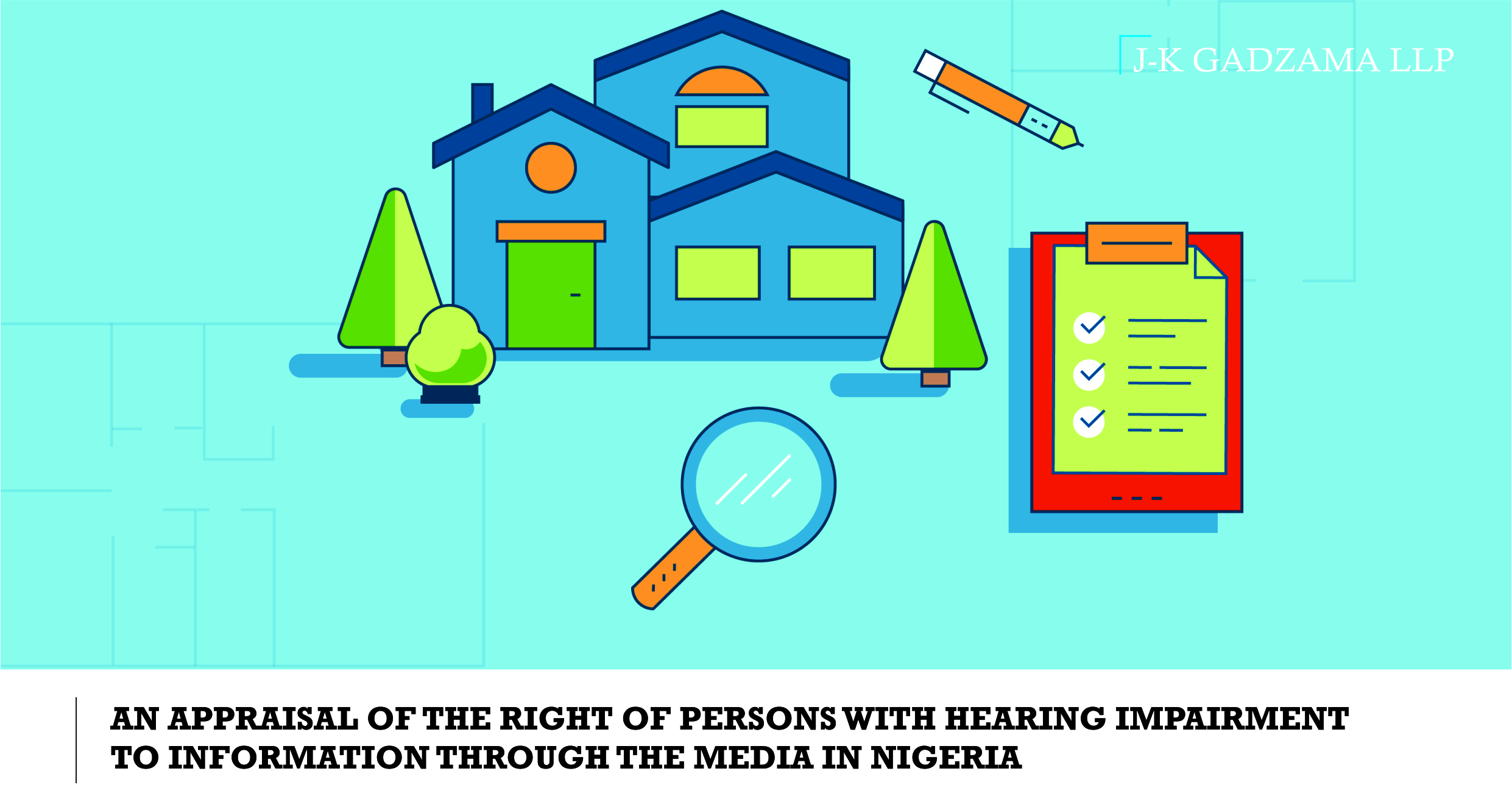AN APPRAISAL OF THE RIGHT OF PERSONS WITH HEARING IMPAIRMENT TO INFORMATION THROUGH THE MEDIA IN NIGERIA