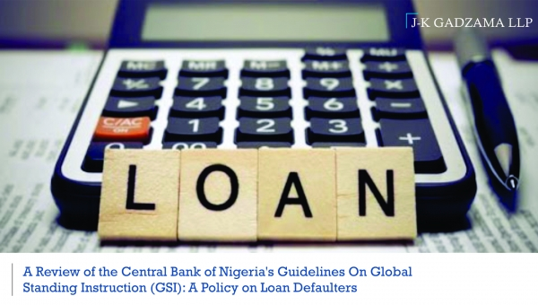 A REVIEW OF THE CENTRAL BANK OF NIGERIA'S GUIDELINES ON GLOBAL STANDING INSTRUCTIONS (GSI)
